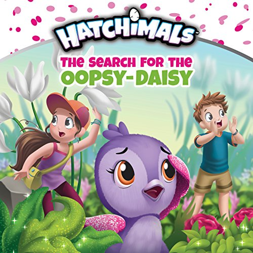 The Search for the Oopsy-Daisy (Hatchimals) (English Edition)