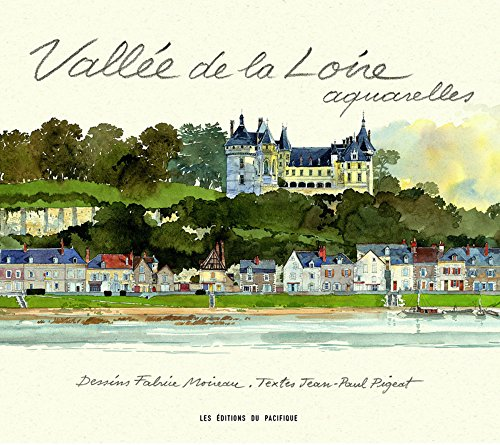 Vallée de la Loire, aquarelles