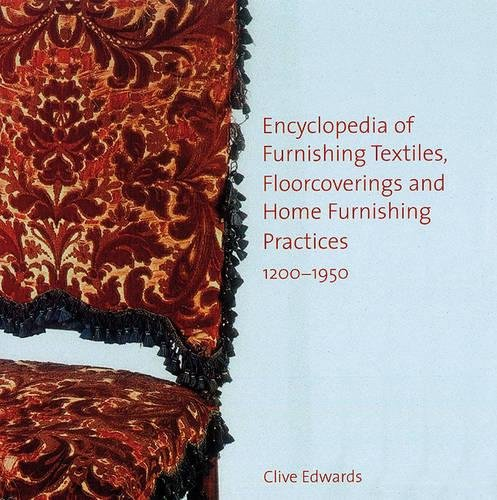 Encyclopedia of Furnishing Textiles, Soft Furnishings and Floor Coverings