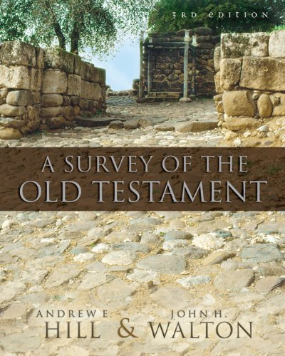 A Survey of the Old Testament por Andrew E. Hill