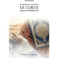 APPRENDRE ET ENSEIGNER LE CORAN comme le Prophète