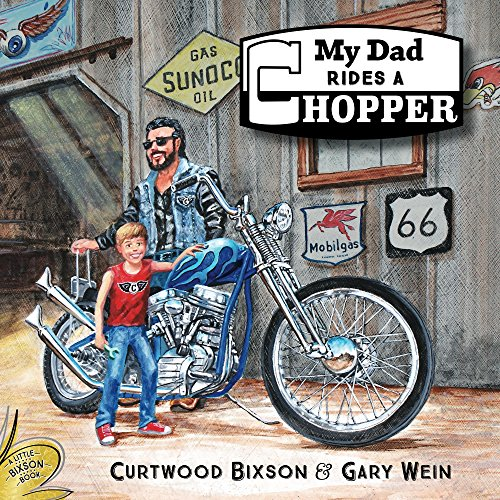 My Dad rides a Chopper (Little Bixson Book Book 1) (English Edition) -