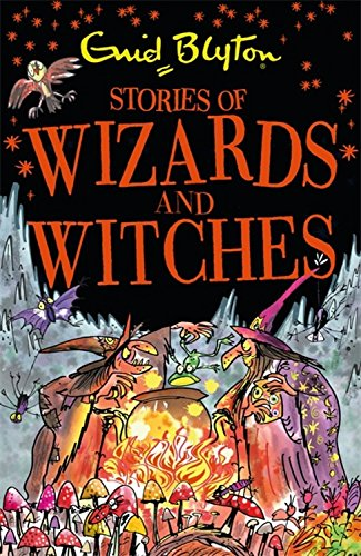 Stories of Wizards and Witches: Contains 25 classic Blyton Tales (Bumper Short Story Collections) por Enid Blyton