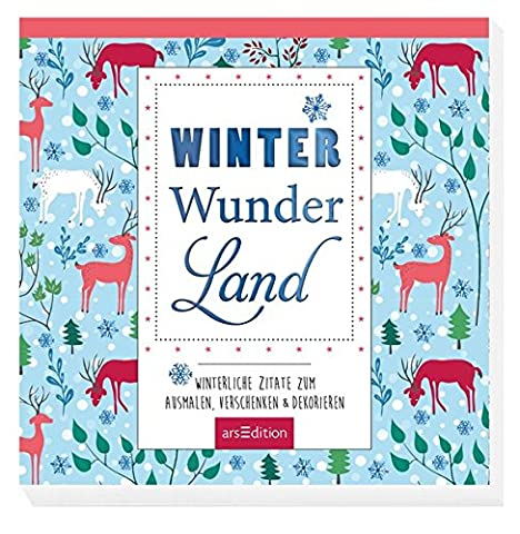 Winter-Wunder-Land: Winterliche Zitate zum Ausmalen, Verschenken &