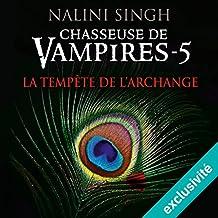 La tempête de l'archange (Chasseuse de vampires 5)
