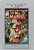 Marvel Masterworks: Ms. Marvel Volume 1 (Marvel Masterworks (Unnumbered))