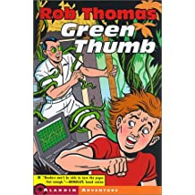 Green Thumb by Rob Thomas (2000-11-01)