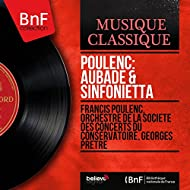 Poulenc: Aubade & Sinfonietta (Mono Version)