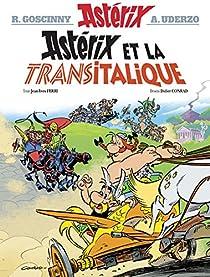 Astérix, tome 37 : Astérix et la Transitalique par René Goscinny