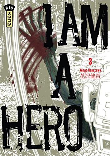 I am a Hero Vol.3