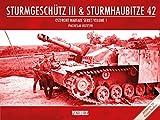 Sturmgeschütz III & Sturmhaubitze 42 (Ostfront Warfare, Band 1)