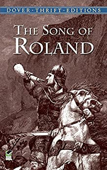 The Song of Roland (Dover Thrift Editions) by [Anonymous]