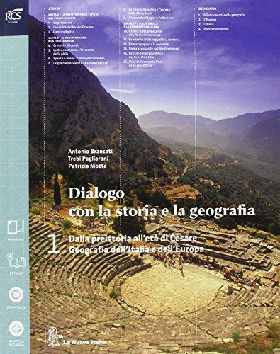 Dialogo con la storia e la geografia. Per le Scuole superiori. Con espansione online: 1