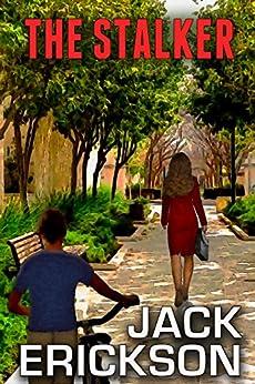 The Stalker by [Erickson, Jack]