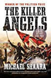 The Killer Angels: A Novel