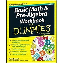 Basic Math & Pre-algebra Workbook For Dummies(R) by Mark Zegarelli (2014-04-04)