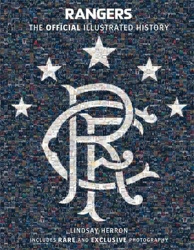 Rangers-The-Official-Illustrated-History-A-Visual-Celebration-of-140-Glorious-Years-Rangers-Fc