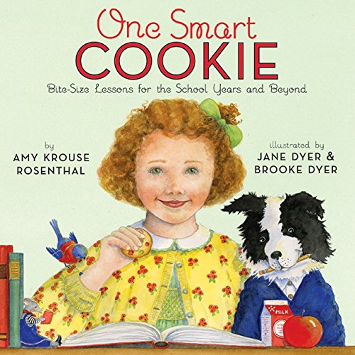 One Smart Cookie: Bite-Size Lessons for the School Years and Beyond par Amy Krouse Rosenthal