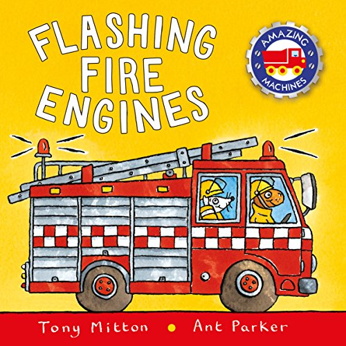 Amazing Machines: Flashing Fire Engines: Amazing Machines 2 (English Edition)