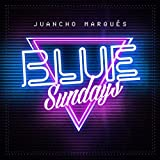 Blue Sundays [Explicit]