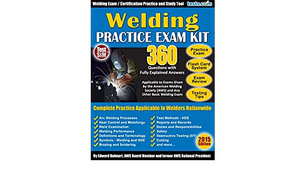 Welding Practice Exam 360 Questions With Fully Explained Answers