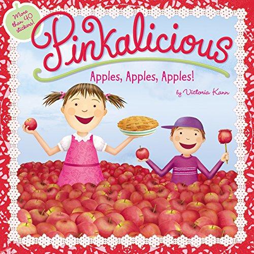 Pinkalicious: Apples, Apples, Apples! por Victoria Kann