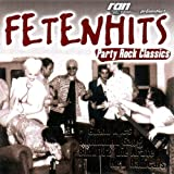 Fetenhits - Party Rock Classics