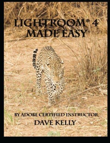 Lightroom 4? Made Easy by David E Kelly (2012-09-08)
