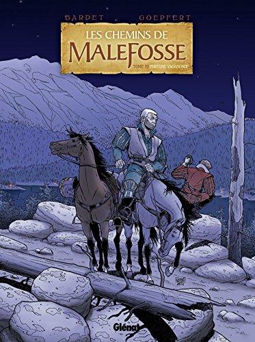 Les chemins de Malefosse, Tome 22 : Fortune vagabonde