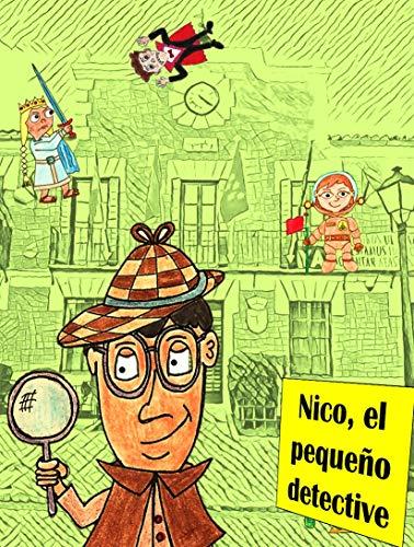 Nico, el pequeño detective eBook: Postigo Cubo, Virgilio: Amazon ...