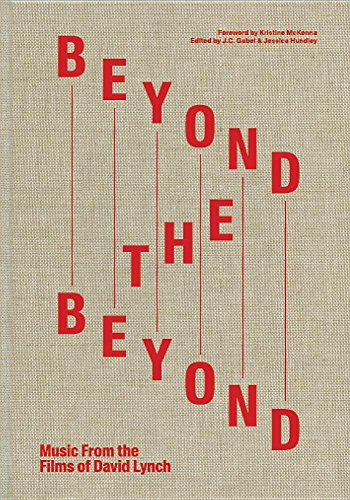 Beyond the Beyond: Music from the Films of David Lynch -