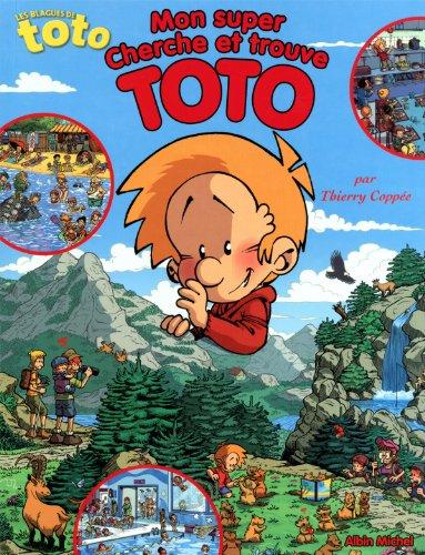 Mon super cherche et trouve Toto par Collectif