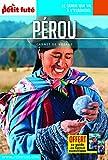 Guide Pérou 2018 Carnet Petit Futé