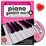 Piano gefällt mir! 50 Chart und Film Hits - Band 6 - Das ultimative Spielbuch für Klavier mit CD und bunter herzförmiger Notenklammer