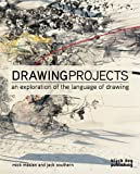 The Drawing Projects: An Exploration of the Language of Drawing by Mick Maslen (2011-08-02)