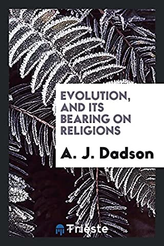 Evolution, and its bearing on religions