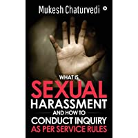 What is Sexual Harassment, and how to conduct Inquiry as per service rules