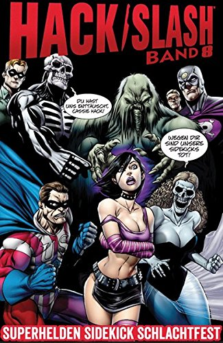 Hack/Slash 8: Superhelden Sidekick Schlachtfest