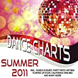 Dance Charts Summer 2011 - incl. Danza Kuduro Party Rock Anthem California King Bed On the Floor and many more