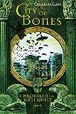 'City of Bones: Chroniken der Unterwelt (1)' von Cassandra Clare