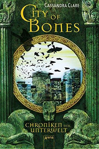 Buchseite und Rezensionen zu 'City of Bones: Chroniken der Unterwelt (1)' von Cassandra Clare