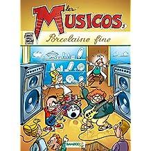 Les Musicos, Tome 3 : Porcelaine fine
