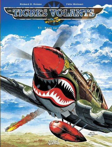 Les Tigres volants T1 - Raids sur Rangoon (NED)