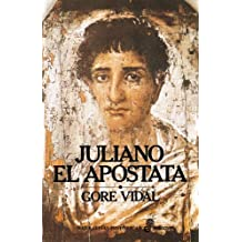 Juliano el apóstata (Narrativas Históricas)