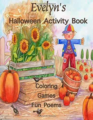 ctivity Book: (Personalized Books for Children), Halloween Coloring Book, Games: mazes, crossword puzzle, connect the dots, ... colored pencils, gel pens, or crayons ()