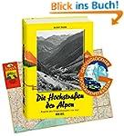 Die Hochstraßen der Alpen. Reprint de...