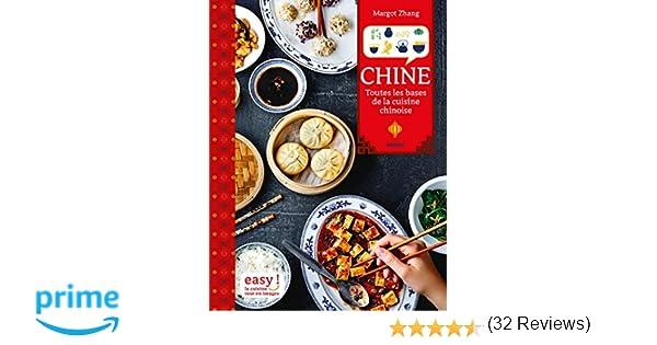 Amazon Fr Chine Toutes Les Bases De La Cuisine Chinoise