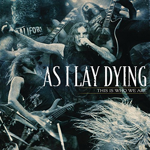 This Is Who We Are (As I Lay Dying Mp3)