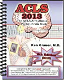 The ACLS/Arrhythmia Pocket Brain Book