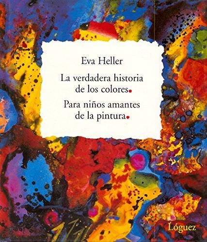 La verdadera historia de los colores: Para los niños amantes de la pintura (Rosa y manzana)